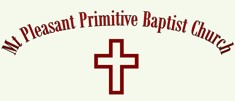 Mt Pleasant Primitive Baptist Church.